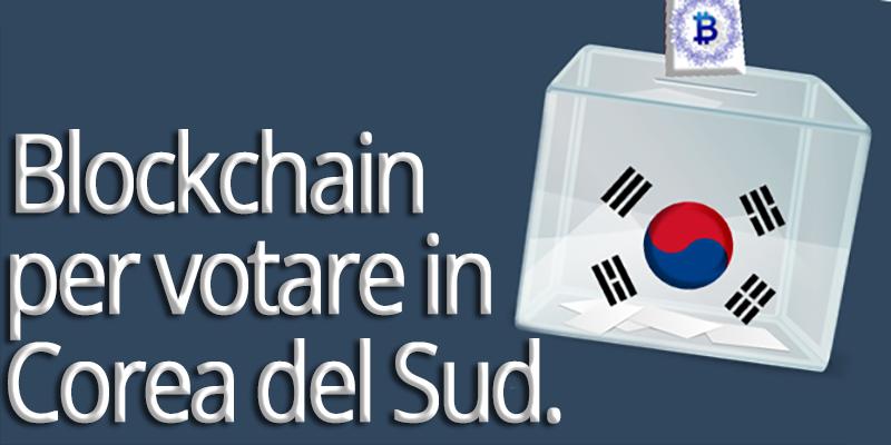 Corea del Sud: Blockchain per le votazioni