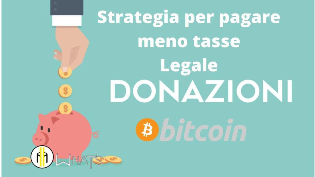 La donazione bitcoin è legale per pagare meno tasse
