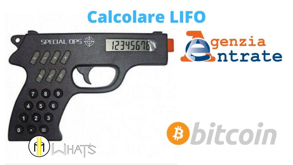Come calcolare le plusvalenza bitcoin. Metodo Lifo