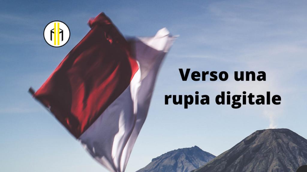 L'Indonesia sta lavorando per avere una rupia digitale di Stato. Infatti il Paese si allinea con altri molti Paesi che stanno studiando un CBDC.