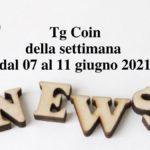 Ultimi aggiornamento di oggi 11-06-2021 news dal mondo bitcoin, cryptocurrencies, exchange crypto, piattaforme blockchain in italiano.