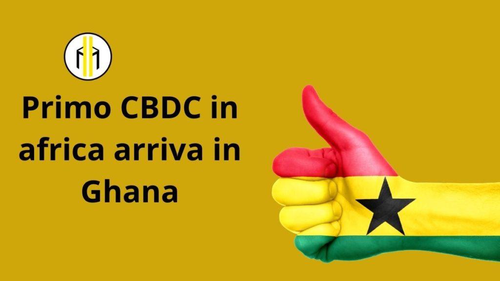 Il Ghana lavora con la banca centrale per emettere un proprio CBDC. Il test pilota dovrebbe essere lanciato il prossimo settembre.