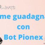 Come guadagnare con Bot Pionex